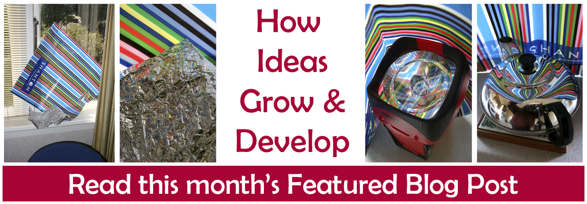 Read this month's featured Blog Post - How Ideas Grow and Develop